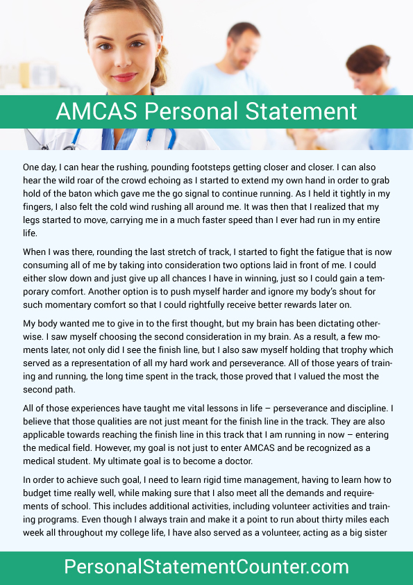 medical school essay character count Amcas requires the personal statement for medical school applicants to be 5300 characters with spaces included in the count these questions should be considered when writing the personal statement: why have you selected the field of medicine what motivates you to learn more about.